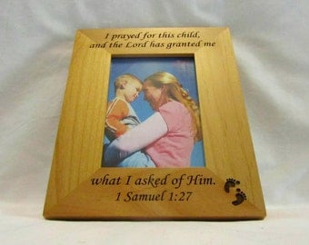 Personalized Wood Baby Picture Frame- I Prayed For This Child