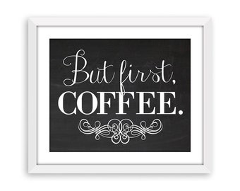 Decor 8x10 Wall Art Coffee Printable Instant Download Coffee Sign