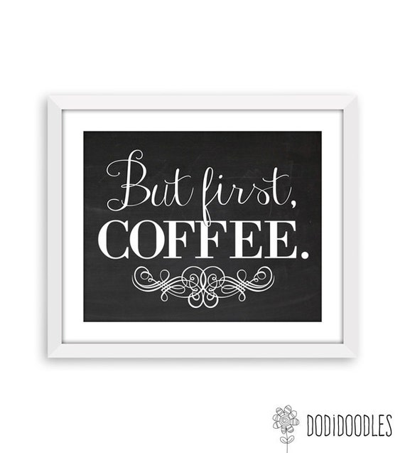 Kitchen Art Printables Collection Sale Instant Download: SALE But First Coffee Print Chalkboard Printable By