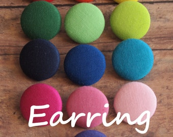 Solid fabric covered button earrings / fabric covered button clip on earrings / fabric covered button ring