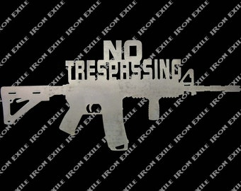 AR15 M16 No Trespassing Metal Sign