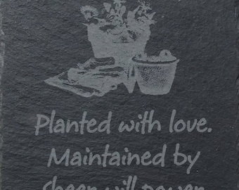 Slate Coaster 'Planted with love. Maintained by sheer will power' (SR24)