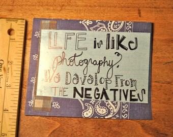 Blank Card - Life Is Like Photography...