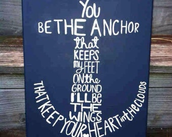 "8"" x 10"" - Canvas Painting - Anchor - You Be the Anchor"