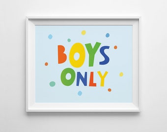Boys Only Printable Sign, Boys Nursery Print, Baby Blue Printable, Boys Only Wall Quote, Boys Nursery Blue, Instant Download 10x8 - 7x5