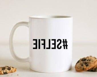 Selfie Coffee Mug, Hashtag Selfie Mug, Celfie Mug, Typography Mug, Funny Mug, Gift for Him, Gift for Her, Coffee Lover Gift, Tea Lover Gift