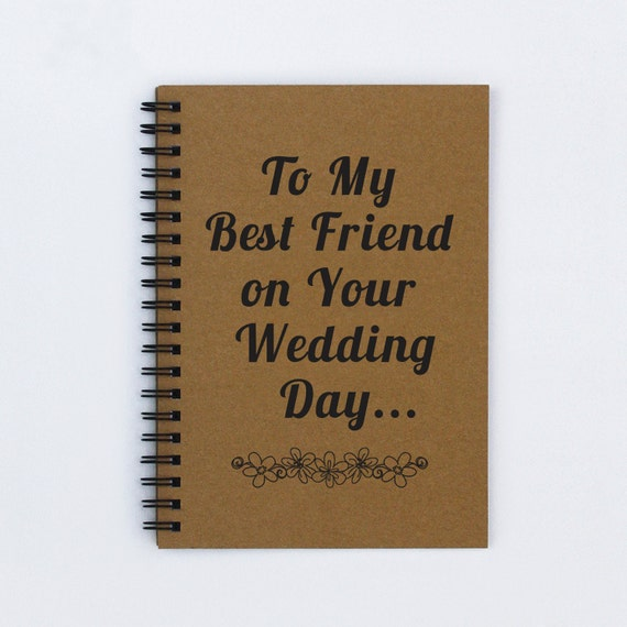 Wedding Gifts For Good Friends: Best Friend Wedding Gift To My Best By FlamingoRoadJournals