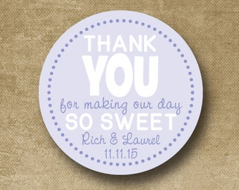 Wedding Stickers - Any color scheme - Wedding Favor Stickers, Personalized, Thank You For Making Our Day So Sweet
