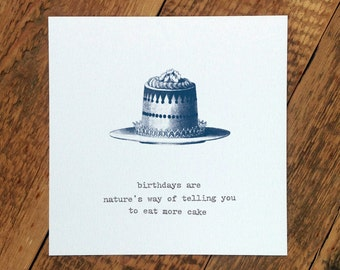 Funny Birthday Card; 'Eat More Cake' (GC196)