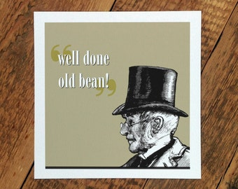 Well Done Old Bean! Card (GC216)