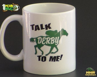 Horse Racing Coffee Mug- Talk Derby To Me with Horse and Jockey- Kentucky Derby Party Gift