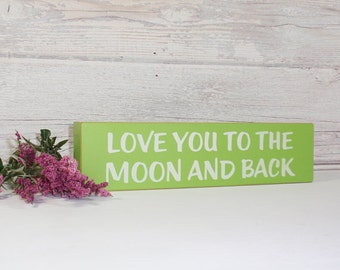 SALE-Love You To The Moon And Back-Quote Block-Hand Painted Wooden- Country Decor-Wooden Block-Quotes- Vintage Style- Distressed- Home Decor