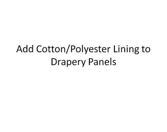 Add Sonata Sateen Drapery Lining to ONE PAIR of Drapery Panels