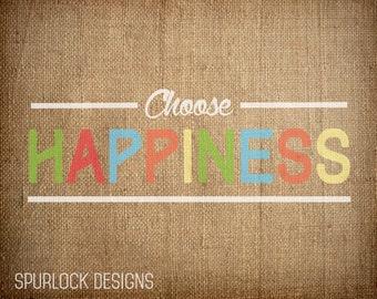 Choose Happiness 8x10 print
