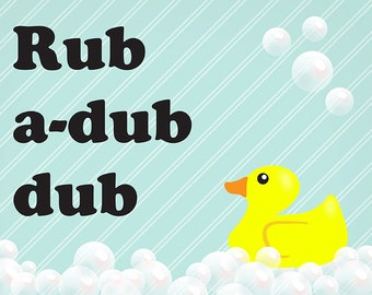 Rub A Dub Dub Bathroom Poster Print