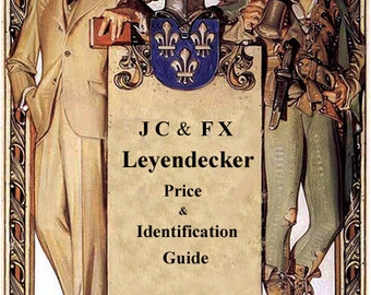 J C & F X Leyendecker Price and Identification Guide  5th Edition 2013