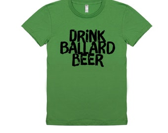 Drink Ballard Beer Tee Women's T-Shirt