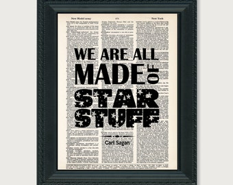 Carl Sagan Quote - We Are All Made Of Star Stuff -  Science Quote - Geek Gift -  dictionary print - typography