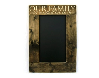 Rustic Wooden Framed Kitchen Chalkboard Wall Hanging Home Decor - Our Family is Raised on Love (#1050-CB)