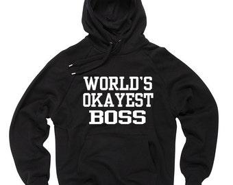 World's OKAYEST Boss Hoodie Gift For Boss Christmas Gift Hooded Sweater Sweatshirt