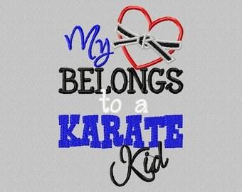 My heart belongs to a Karate kid 5X7 Embroidery design, Karate Mom