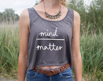 Mind Over Matter Crop Tank Top Blogger Hipster Cute Fashion