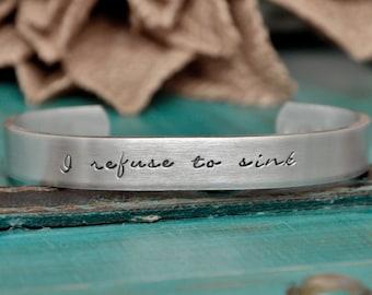 I refuse to sink hand stamped bracelet - inspirational bracelet