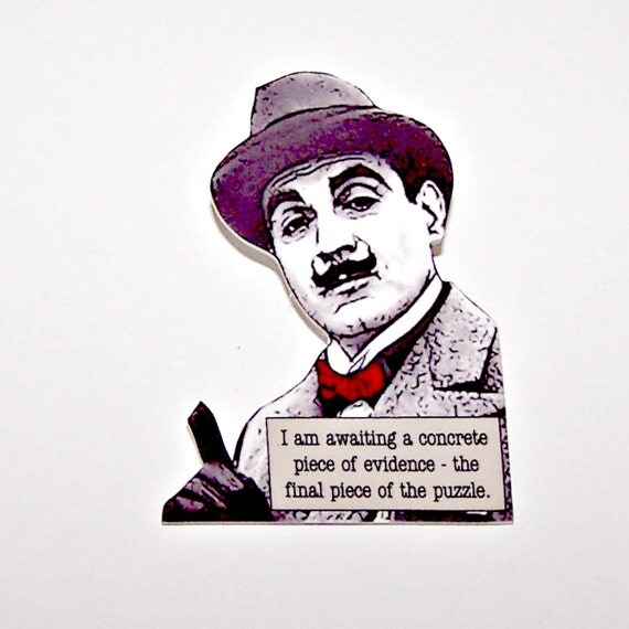 """Agatha Christie HERCULE POIROT """"Evidence"""" Mystery Quote Pin"""