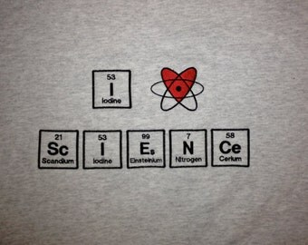 T-shirt Embroidered in Periodic Table Letters Short Sleeve T - I (Heart) ScIENCe - Made to Order