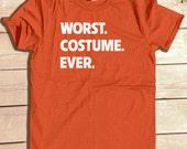 Worst Costume Ever Halloween Costume tshirt funny halloween shirt great for halloween party