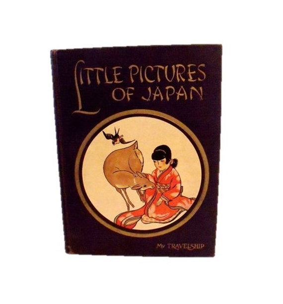 Little Pictures of Japan - 1925 - Olive Beaupre Miller - Kathryn Sturges - Illustrations - Haikus - Poetry - Stories