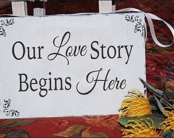 Wedding Signs Our LOVE Story Begins Here 15x7 with ribbon for hanging Wedding Signs