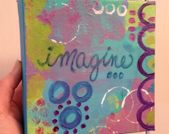 Inspirational Original Painting, Imagine, 6x6 Canvas, Blue, Turquoise, Green, Abstract, Motivating