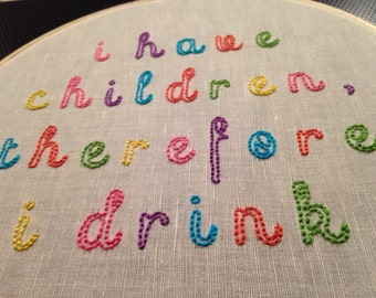 You know it's true embroidery