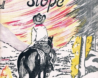SUNSET SLOPE, First Edition Book on Colorado's Western Slope  1956