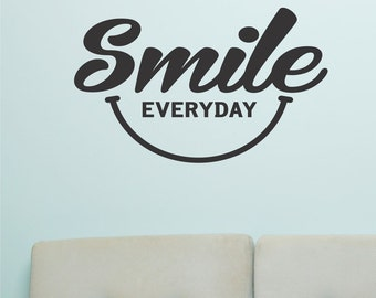 Smile Everyday, Vinyl Wall Lettering, Vinyl Wall Decals, Vinyl Decals, Vinyl Lettering, Wall Decals, Inspirational Decal, Office Decal