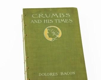 1906 CRUMBS Vintage Notebook Journal