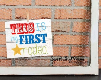 This IS My First Rodeo Party Printable PLUS Solid Background Logo for use on T-Shirt Transfer - Boy Colors - Matches Wild West Theme Invites