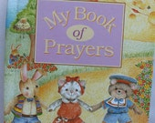 My Book of Prayers Personalized Book - A Cute, Fun Way to Introduce Your Christian Faith to Your Child. Catholic Version Also Available