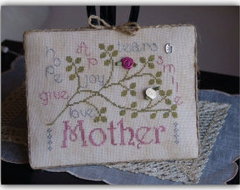 Mother cross stitch pattern by New York Dreamer at thecottageneedle.com Mother's Day wall decor mom grandmother for her May embroidery