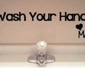 Wash Your Hands Bathroom Decal- Wall Decal