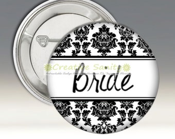 "Bridal Party Buttons, Pinback Buttons, Pins, 1.5"" or 2.25"" Diameter"