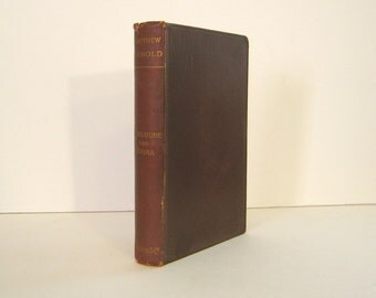 Matthew Arnold, Literature & Dogma, an Essay Towards a Better Apprehension of the Bible, Christian Religion, 1895 Antique Book