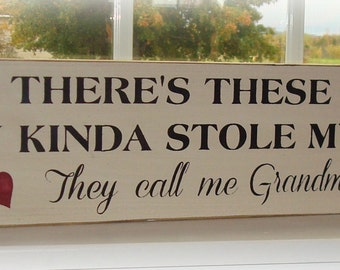 Wood Grandmother sign. Hand painted Grandma sign. They stole my heart Grandma sign.