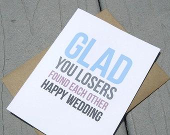 Happy Wedding Losers, Funny Wedding Card