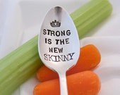 Strong is the new Skinny - Stamped Spoon - Fitness Motivation, Workout, Healthy Living, and Encouragement