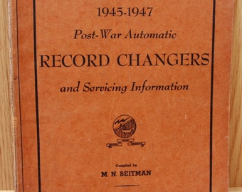 Post-War Automatic Record Changers and Servicing Information - Vintage 1945-1947