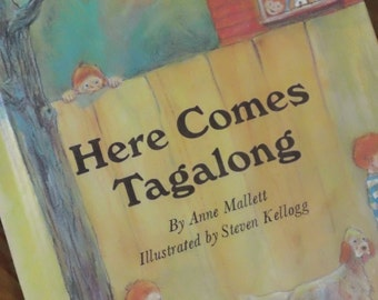 Here Comes Tagalong by Anne Mallett ~ illustrated by Steven Kellogg - vintage 1971 hardcover children's book from Parents' Magazine Press