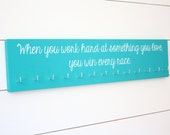 Running Medal Holder - When you work hard at something you love, you win every race.  - Large