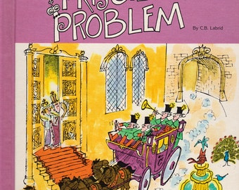 Princess Priscilla's Problem by C.B. Labrid, illustrated by Jerry Warshaw